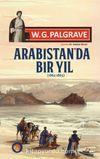 Arabistan'da Bir Yıl (1862-1863)