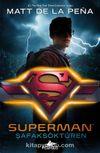 Superman: Şafaksöktüren (Dc İkonlar) (Ciltli)