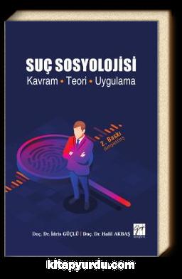 Suç Sosyolojisi & Kavram-Teori-Uygulama