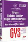 2020 GYS Türkiye Hudut Ve Sahiller Sağlık Genel Müdürlüğü Merkez ve Taşra Teşkilatı Konu Anlatımlı Soru Bankası
