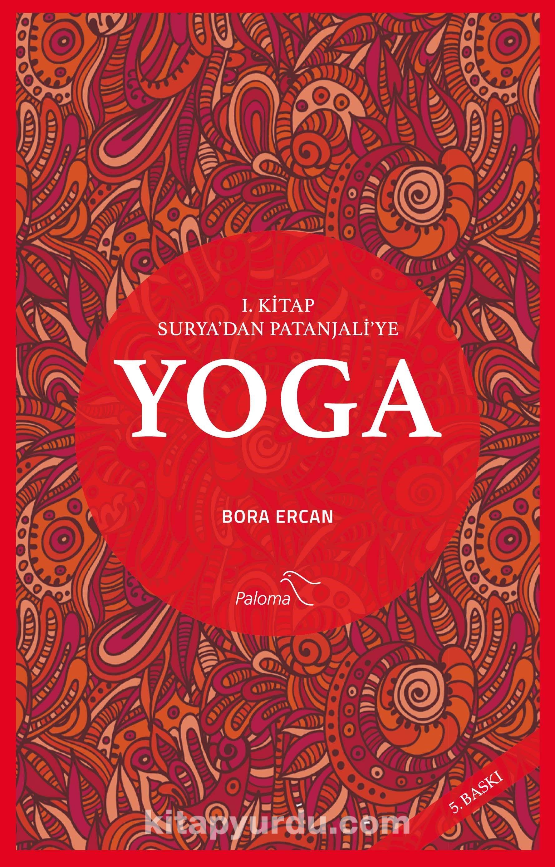 Yoga 1. Kitap Surya'dan Patanjali'ye - Bora Ercan pdf epub