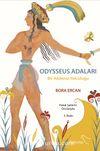 Odysseus Adaları & Bir Akdeniz Yolculuğu