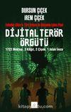 Dijital Terör Örgütü & Fethullah Gülen'in Türk Ordusu ile Mücadele Eylem Planı