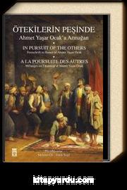 Ötekilerin Peşinde / Prof. Dr.Ahmet Yaşar Ocak'a Armağan