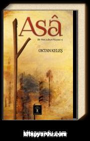 Asa & Bir Meczubun Rüyası 4
