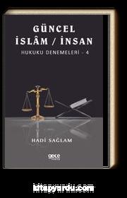 Güncel İslam / İnsan Hukuku Denemeleri 4