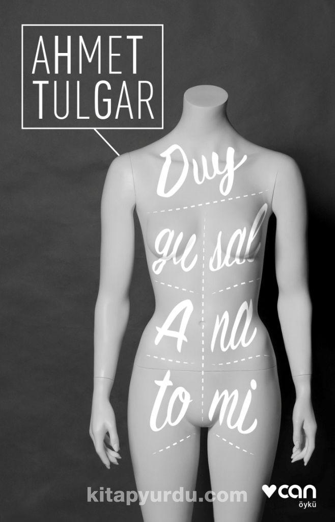 Duygusal Anatomi - Ahmet Tulgar pdf epub
