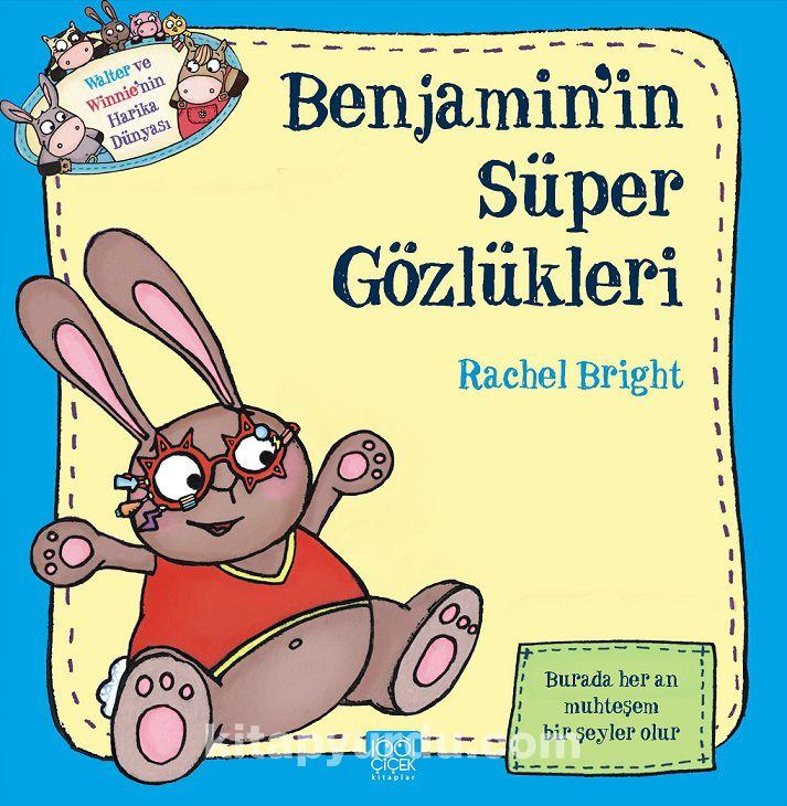 Benjamin'in Süper Gözlükleri - Rachel Bright pdf epub