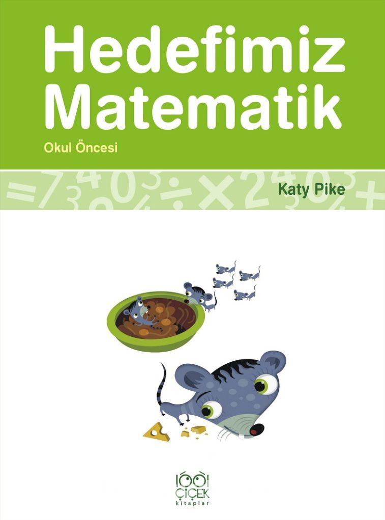 Hedefimiz Matematik(Okul Öncesi) - Katy Pike pdf epub