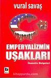 Emperyalizmin Uşakları & İhanetin Belgeleri