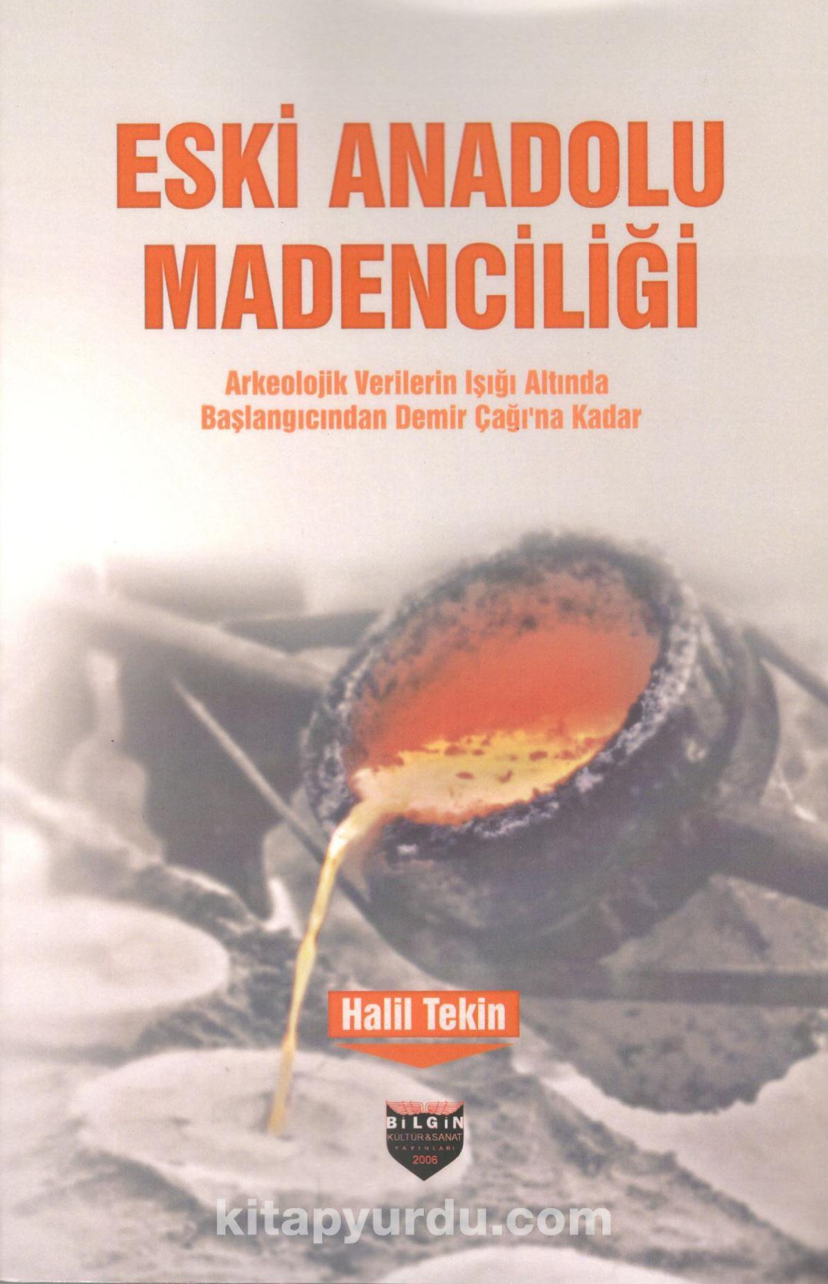 Eski Anadolu Madenciliği