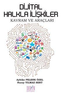 Dijital Halkla İlişkilerKavram ve Araçları - Aybike Pelenk Özel pdf epub
