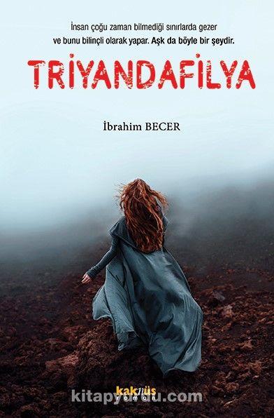 Triyandafilya - İbrahim Becer pdf epub