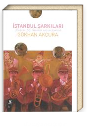İstanbul Şarkıları & Şehrin Müzik Tarihinde Kazı Çalışmaları