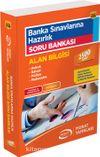 Banka Sınavlarına Hazırlık Soru Bankası Alan Bilgisi (2536)