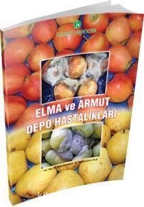 Elma ve Armut Depo Hastalıları - Yrd. Doç. Dr. Hülya Özgönen pdf epub