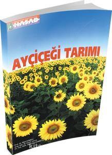 Ayçiçeği Tarımı - Prof. Dr. Bilal Gürbüz pdf epub