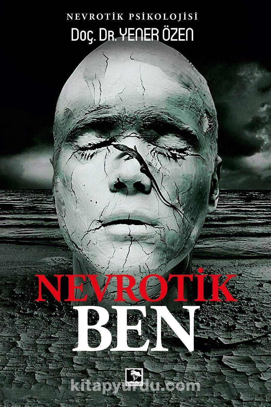 Nevrotik Ben - Doç. Dr. Yener Özen pdf epub