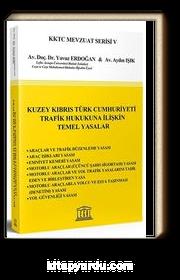 Kuzey Kıbrıs Türk Cumhuriyeti Trafik Hukukuna İlişkin Temel Yasalar