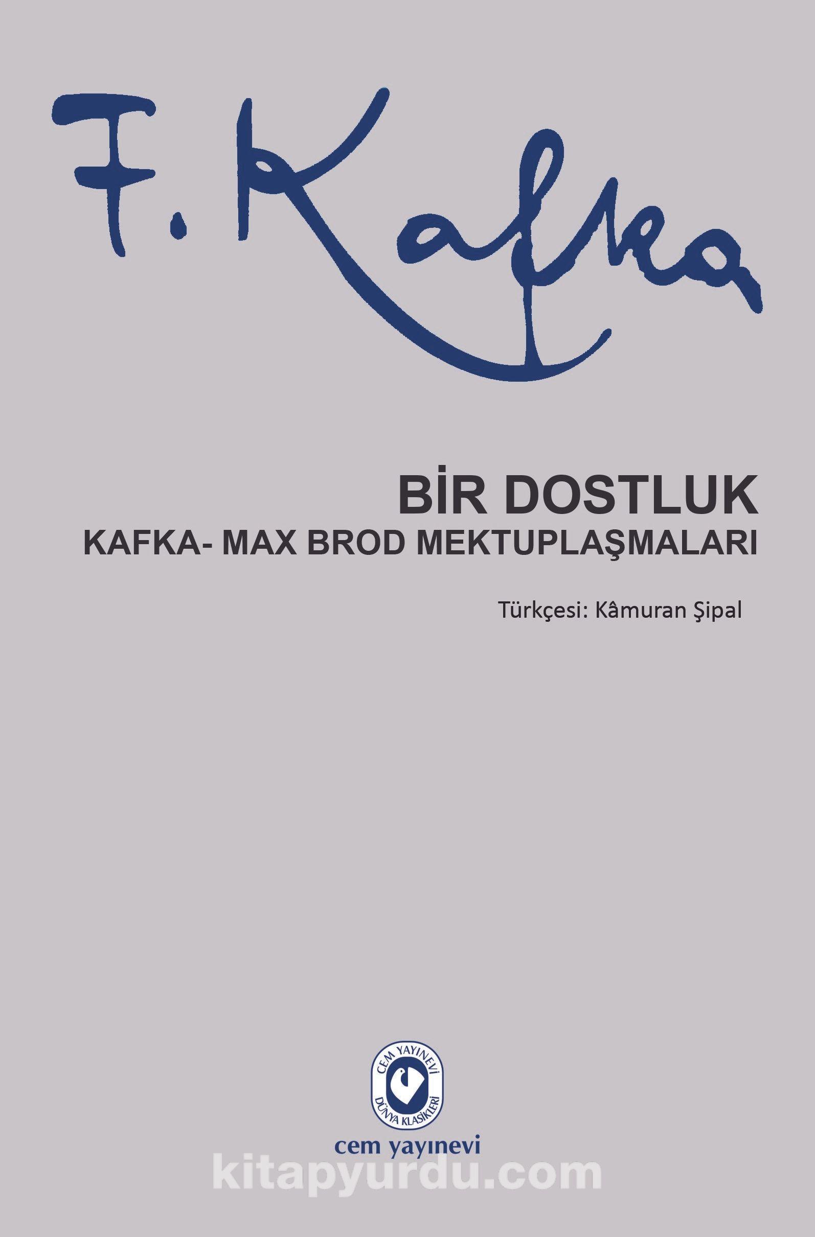 Bir DostlukKafka - Max Brod Mektuplaşmaları - Franz Kafka pdf epub
