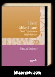 İslami Mikrofinans & Teori, Uygulama ve Model Önerileri