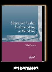 Medeniyet Analizi Metametodoloji ve Metodoloji