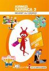 Kırmızı Karınca 3 / Hayalimdeki Okul