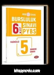 6. Sınıf PYBS-İOKBS Bursluluk Sınavı Fasiküllü 5 Deneme Sınavı