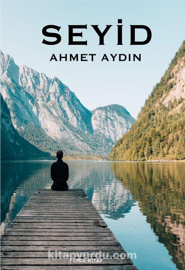 Seyid - Ahmet Aydın pdf epub
