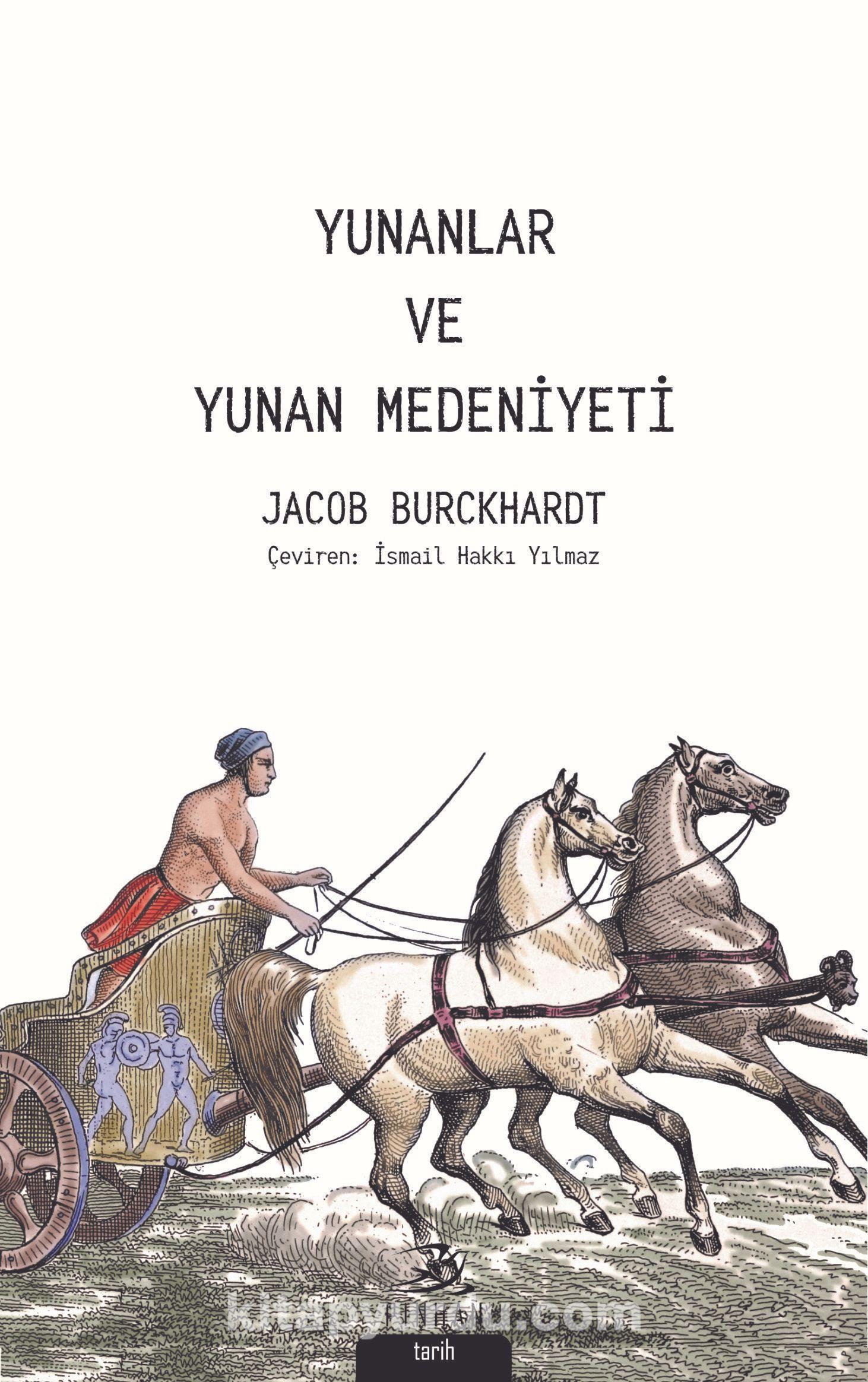 Yunanlar ve Yunan Medeniyeti - Jacob Burckhardt pdf epub
