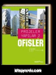 Ofisler / Projeler Yapılar 2