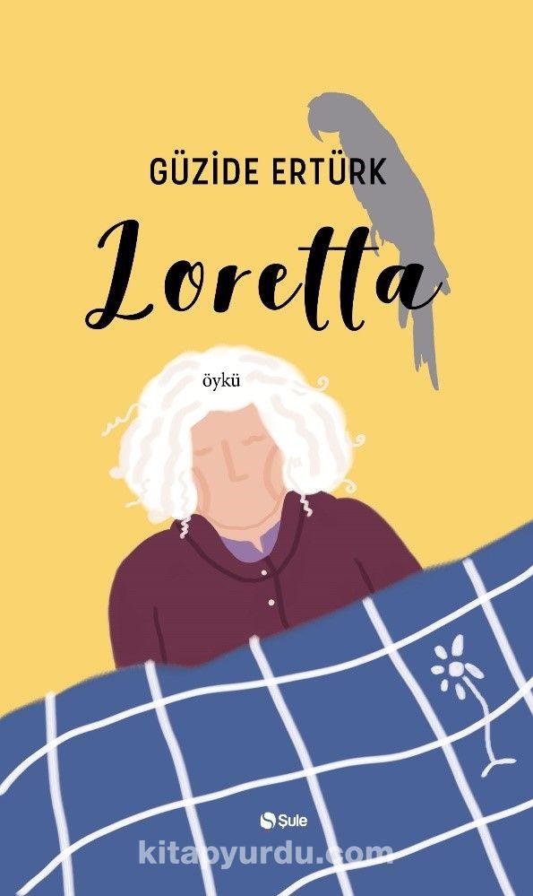 Loretta - Güzide Ertürk pdf epub