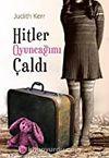 Hitler Oyuncağımı Çaldı