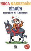 Hoca Nasreddin Birgün & Nasreddin Hoca Fıkraları