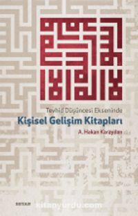 Tevhid Düşüncesi Ekseninde Kişisel Gelişim Kitapları - A. Hakan Karayılan pdf epub
