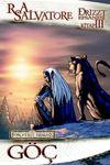 Drizzt Efsanesi 3. Kitap Kara Elf Üçlemesi - Göç
