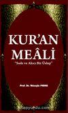 Kur'an Meali & Sade ve Akılcı Bir Üslup