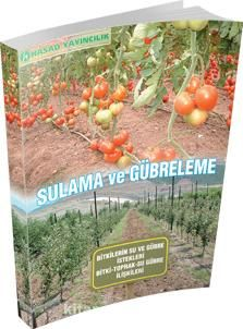 Sulama ve GübrelemeBitkilerin Su ve Gübre İstekleri - Bitki-Toprak-Su Gübre İlişkileri - Kollektif pdf epub
