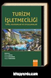 Turizm İşletmeciliği Temel Kavramlar ve Uygulamalar