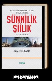 Sünnilik - Şiilik & Nedenleri Tarihte Kalmış Siyasi Ayrılık
