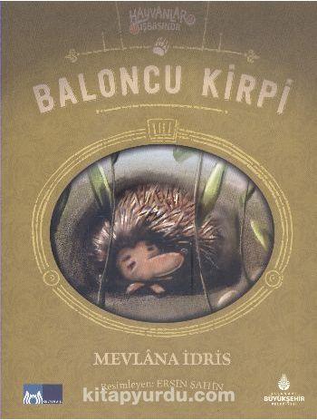 Baloncu Kirpi / Hayvanlar İş Başında