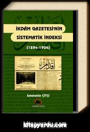 İkdam Gazetesi'nin Sistematik İndeksi (1894-1904)