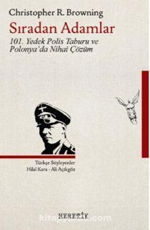 Sıradan Adamlar101. Yedek Polis Taburu ve Polonya'da Nihai Çözüm - Christopher R. Browning pdf epub