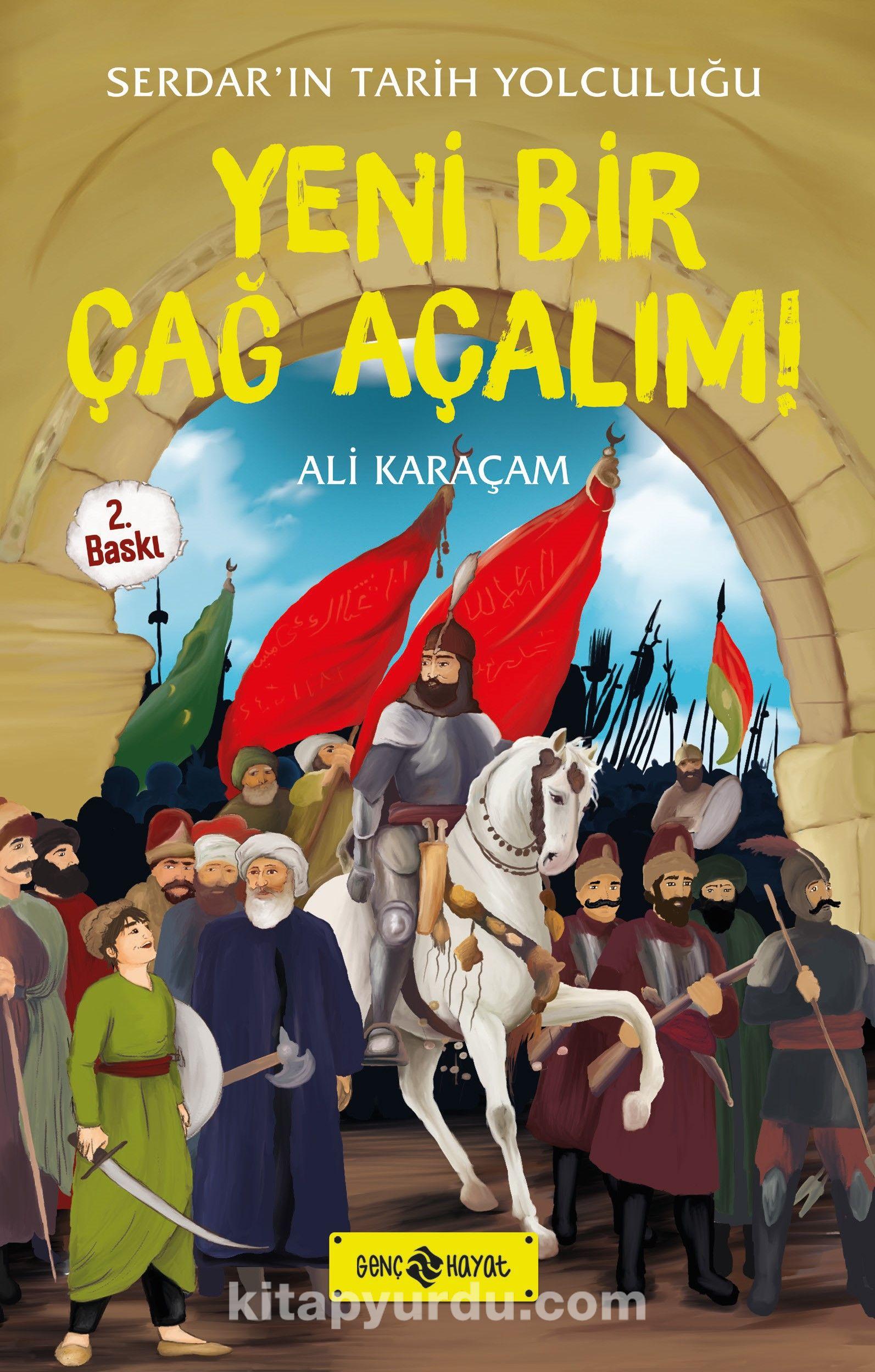 Yeni Bir Çağ Açalım! / Serdar'ın Tarih Yolculuğu 2 - Ali Karaçam pdf epub