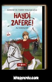 Haydi Zafere! / Serdar'ın Tarih Yolculuğu 1