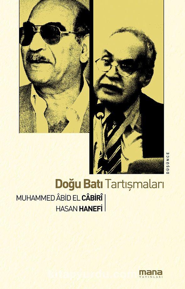 Doğu Batı Tartışmaları - Hasan Hanefi pdf epub