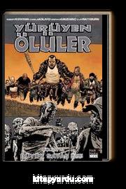 Yürüyen Ölüler 21- Büyük Savaş 2. Kitap