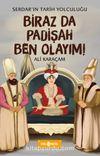 Biraz da Padişah Ben Olayım! / Serdar'ın Tarih Yolculuğu 3