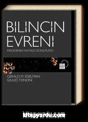 Bilincin Evreni & Maddenin Hayale Dönüşümü