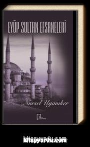 Eyüp Sultan Efsaneleri
